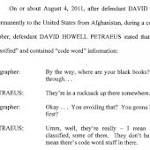 'There's code-word stuff in there': Case against David Petraeus laid out in court ...