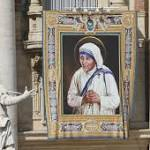 Modern Saint: Always be 'Mother' Teresa