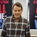 Bryan Cranston: 'I wanted something that had meaning'