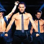 'Magic Mike 2' Release Date: It's Official! 'Magic Mike XXL' In July 2015