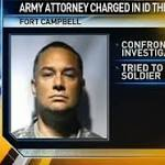 Ex-Army inspector accused of stealing troops' IDs