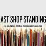 Record Store Day Q&A With Graham Jones of 'Last Shop Standing'