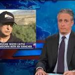 'Daily Show' host Stewart takes shots at Bundy