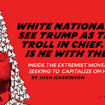 White Nationalists See Trump as Their Troll in Chief. Is He With Them?