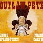 Springsteen co-authors 'Outlaw Pete' book