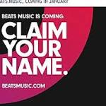 Beats Music service set for January 2014 launch