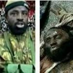 Boko Haram 'leader', killed repeatedly, continues to threaten Nigeria