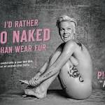 "Pink Stars in PETA's ""I'd Rather Go Naked Than Wear Fur"" Campaign, Appears ..."