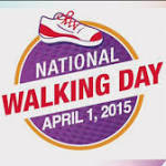 Get moving on National Walking Day