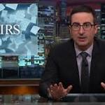 Video: John Oliver Wants Sympathy for Feds at IRS