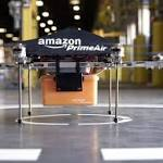 Amazon Wins Exemption From FAA to Test Fly Small Drone