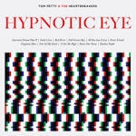 Tom Petty and the Heartbreakers Return to Form with 'Hypnotic Eye': Track-by ...