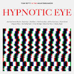 Tom Petty and the Heartbreakers, 'Hypnotic Eye' - Album Review