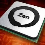 AMD Preps Zen CPU, Reigniting Chip War with Intel