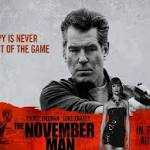 Pierce Brosnan The November Man Takes No Prisoners!