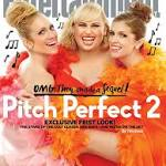 This Week's Cover: The Bellas are back in 'Pitch Perfect 2'